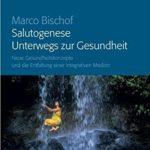 Marco Bischof Salutogenese