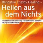 William Bengston Sylvia Fraser Bengston Energy Healing Heilen aus dem Nichts