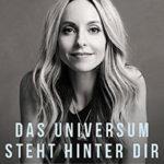 Gabrielle Bernstein: Das Universum steht hinter dir