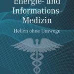 Winfried Weber: Energie- und Informationsmedizin